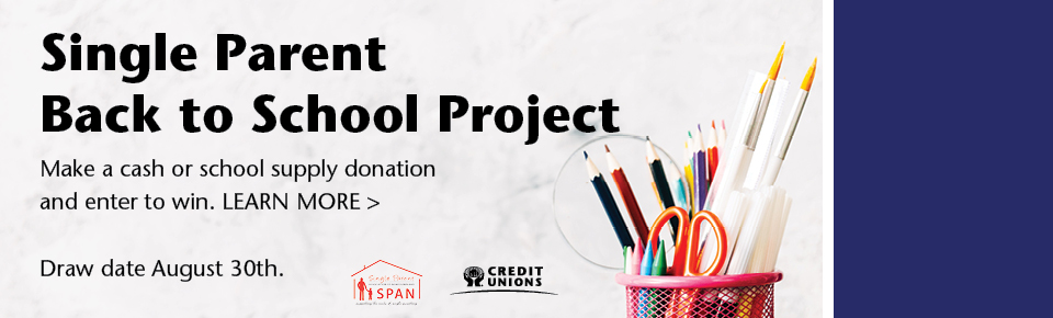 Single Parent Back to School Project. Make a cash or school supply donation and enter to win. Learn more. Draw date August 30, 2019.